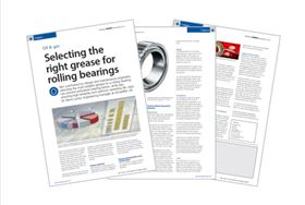 Selecting the right grease for rolling bearings