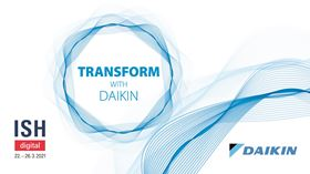 Daikin will hold a series of webinars at ISH digital 2021, entitled Transform with Daikin.